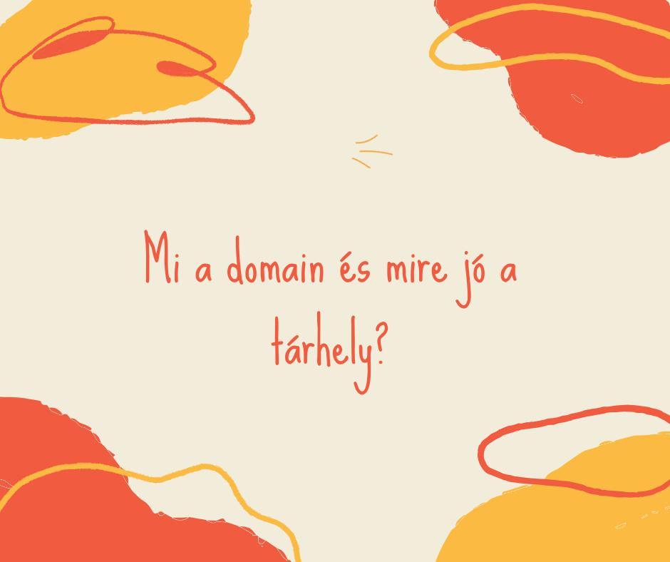 Alapfogalmak az új weboldaladhoz  #1 Mi a domain? Mire jó a tárhely?